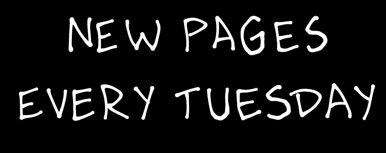 new pages every Tuesday